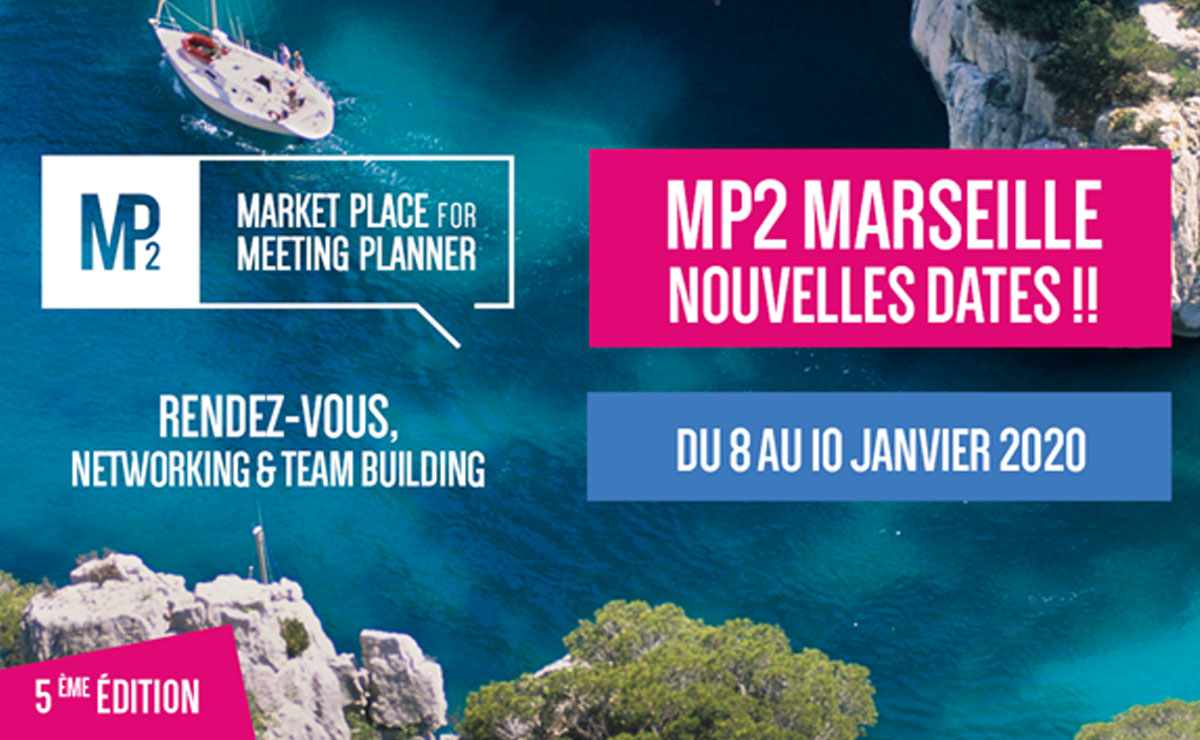 MP2, la Market Place des Meeting Planners, revient !