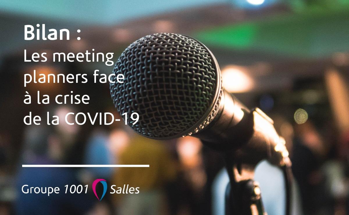 Bilan : Les meeting planners face à la crise de la COVID 19